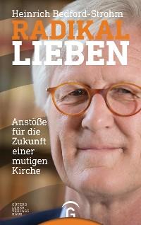 Cover Radikal lieben