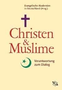 Cover Christen und Muslime
