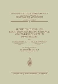 Cover Rechtspolitische und Rechtsvergleichende Beitrage zum Zivilprozessualen Beweisrecht