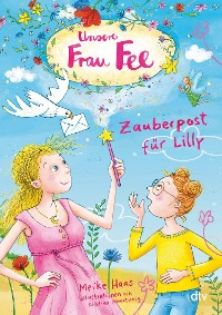 Cover Unsere Frau Fee – Zauberpost für Lilly