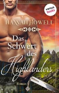 Cover Das Schwert des Highlanders - Highland Heroes: Dritter Roman