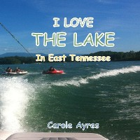 Cover I LOVE the Lake in Tennessee