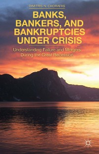 Cover Banks, Bankers, and Bankruptcies Under Crisis