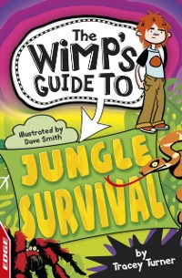Cover EDGE: The Wimp's Guide to: Jungle Survival