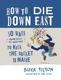 Cover How to Die Down East
