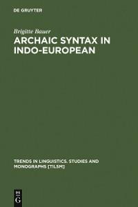 Cover Archaic Syntax in Indo-European