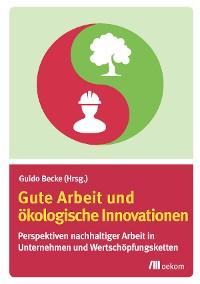 Cover Gute Arbeit und ökologische Innovationen