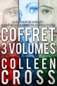 Cover La Couleur de l'argent : Enquêtes criminelles de Katerina Carter (Coffret 3 volumes)