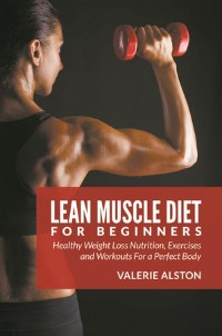Cover Lean Muscle Diet For Beginners
