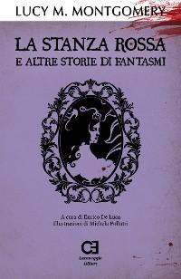 Cover La Stanza Rossa e altre storie di fantasmi