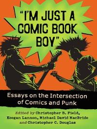 """Cover """"I'm Just a Comic Book Boy"""""""
