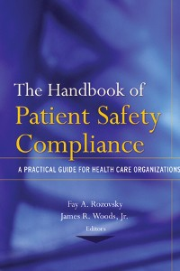 Cover The Handbook of Patient Safety Compliance
