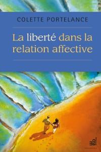 Cover La liberte dans la relation affective