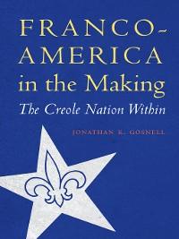 Cover Franco-America in the Making