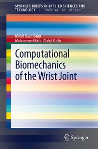 Cover Computational Biomechanics of the Wrist Joint
