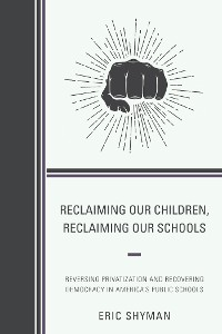 Cover Reclaiming Our Children, Reclaiming Our Schools