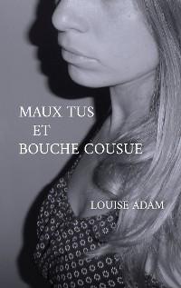 Cover Maux Tus et Bouche Cousue