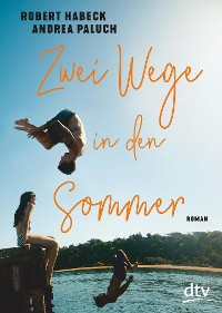 Cover Zwei Wege in den Sommer