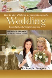 Cover How to Open & Operate a Financially Successful Wedding Consultant & Planning Business