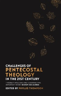 Cover Challenges of Pentecostal Theology in the 21st Century