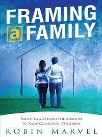 Cover Framing a Family