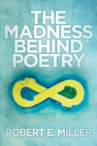 Cover The Madness behind Poetry