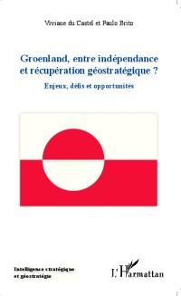 Cover Groenland entre independance et recuperation geostrategique ?