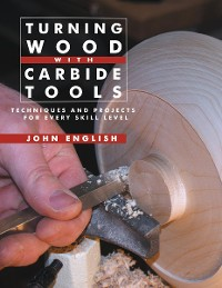 Cover Turning Wood with Carbide Tools