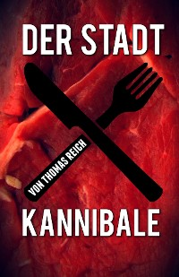 Cover Der Stadtkannibale