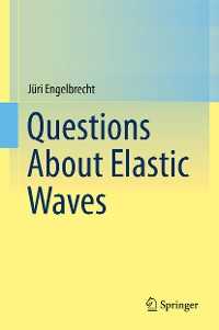 Cover Questions About Elastic Waves