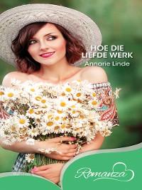 Cover Hoe die liefde werk
