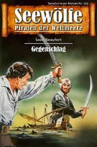 Cover Seewölfe - Piraten der Weltmeere 702