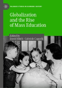Cover Globalization and the Rise of Mass Education