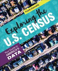 Cover Exploring the U.S. Census