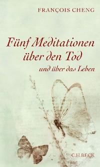 Cover Fünf Meditationen über den Tod