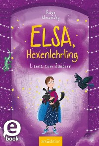 Cover Elsa, Hexenlehrling - Lizenz zum Zaubern