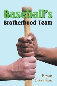 Cover Baseball'S Brotherhood Team