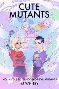 Cover Cute Mutants Vol 4