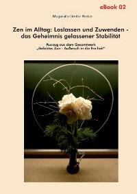 Cover Zen im Alltag: Loslassen und Zuwenden – das Geheimnis gelassener Stabilität (eBook)