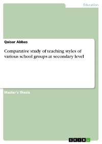 Cover Comparative study of teaching styles of various school groups at secondary level