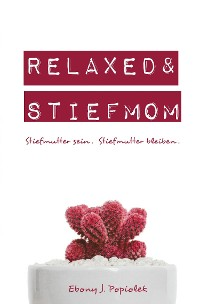 Cover Relaxed & Stiefmom