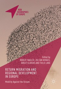 Cover Return Migration and Regional Development in Europe