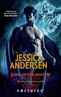 Cover Lord of the Wolfyn (Mills & Boon Nocturne) (Royal House of Shadows, Book 3)