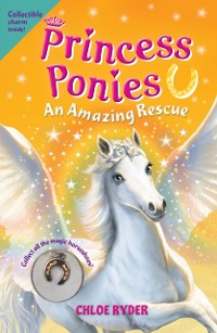 Cover Princess Ponies 5: An Amazing Rescue