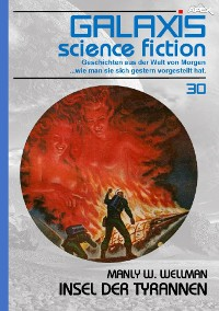 Cover GALAXIS SCIENCE FICTION, Band 30: INSEL DER TYRANNEN
