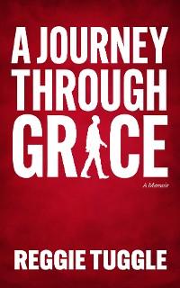 Cover A Journey Through Grace