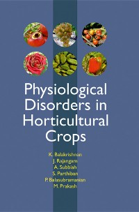 Cover Physiological Disorders In Horticultural Crops
