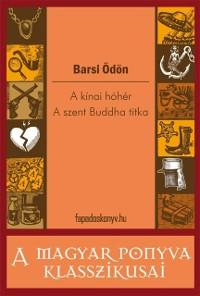 Cover kinai hoher - A szent Buddha titka