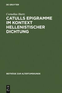 Cover Catulls Epigramme im Kontext hellenistischer Dichtung