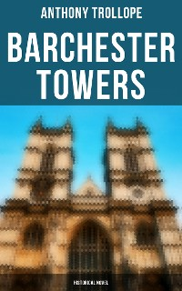 Cover Barchester Towers (Historical Novel)